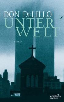 Unterwelt: Roman (German Edition) - Don DeLillo, Frank Heibert