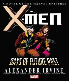 X-Men: Days of Future Past Prose Novel - Marvel Comics