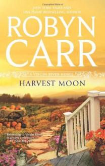 Harvest Moon - Robyn Carr