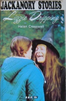 Lizzie Dripping (Jackanory Story Books) - Helen Cresswell