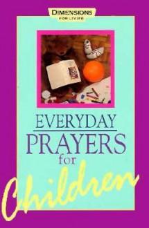 Everyday Prayers for Children - Abingdon Press