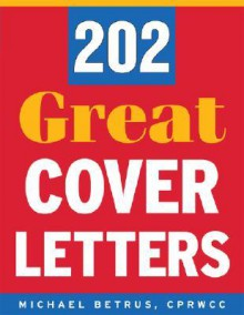 202 Great Cover Letters - Michael Betrus