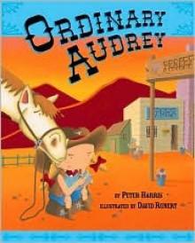 Ordinary Audrey - Peter Harris