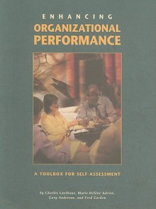 Enhancing Organizational Performance: A Toolbox for Self-Assessment - Charles Lusthaus, Marie-H Adrien, Gary Anderson, Fred Carden