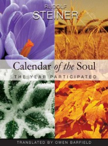 Calendar of the Soul: The Year Participated - Rudolf Steiner, Owen Barfield