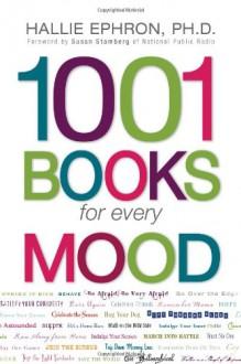1001 Books for Every Mood - Hallie Ephron