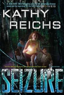 Seizure (Virals #2) - Kathy Reichs