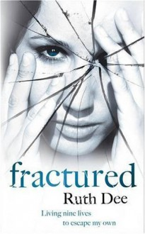 Fractured - Ruth Dee
