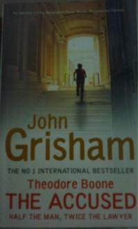 Theodore Boone: The Accused - John Grisham