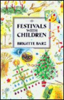 Festivals with Children - Brigitte Barz