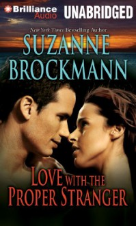 Love with the Proper Stranger: A Selection from Unstoppable - Suzanne Brockmann
