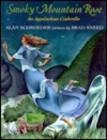 Smoky Mountain Rose - Alan Schroeder