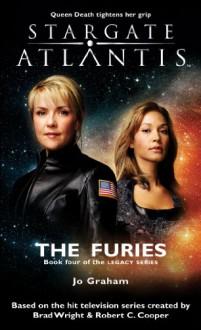 Stargate Atlantis: The Furies - Jo Graham
