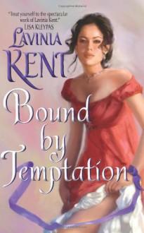 Bound By Temptation - Lavinia Kent