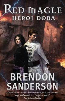 Heroj doba (Red magle, #3) - Brandon Sanderson
