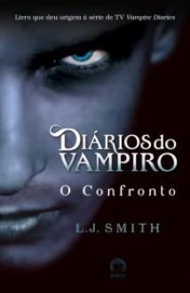 O Confronto - L.J. Smith, Ryta Vinagre