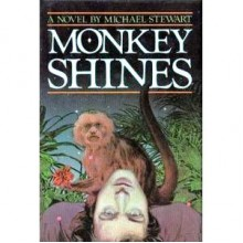 Monkey Shines - Michael Stewart