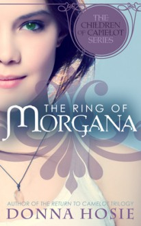 The Ring of Morgana - Donna Hosie