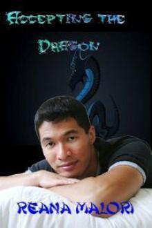 Accepting the Dragon - Reana Malori