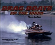 Dragboats of the 1960s Photo Archive - Don Edwards, Barry McCown, Bob Silva