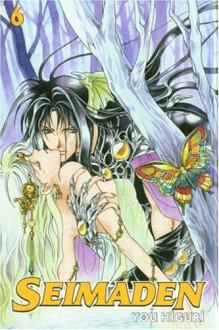 Seimaden: Volume 6 - You Higuri