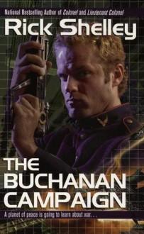 The Buchanan Campaign - Rick Shelley