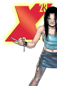 X-23: Innocence Lost - Craig Kyle,Christopher Yost,Billy Tan