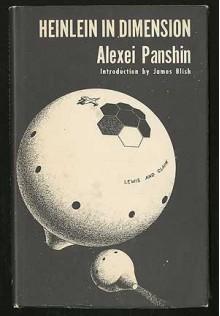 Heinlein in Dimension - Alexei Panshin