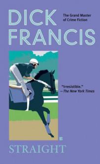 Straight - Dick Francis