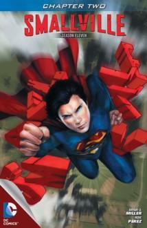 Smallville: Guardian, Part 2 - Bryan Q. Miller, Pere Pérez, Chris Beckett, Cat Staggs
