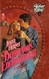 Dangerous Enchantment - Jean Hager