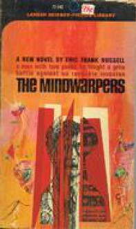 The Mindwarpers - Eric Frank Russell