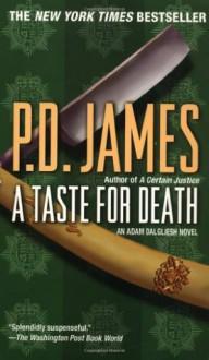 A Taste For Death - P.D. James