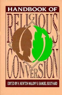 Handbook Of Religious Conversion - H. Newton Malony