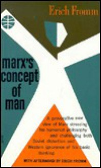 Marx's Concept of Man - Erich Fromm