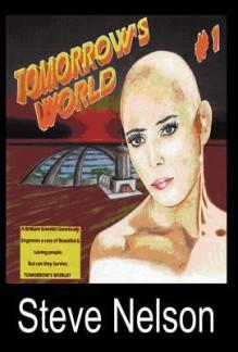 Tomorrow's World #1 - Steve Nelson