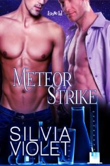 Meteor Strike - Silvia Violet