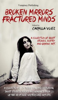Broken Mirrors, Fractured Minds - Carmilla Voiez