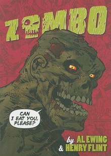Zombo: Can I Eat You Please? - Al Ewing, Henry Flint