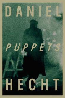 Puppets (Audio) - Daniel Hecht, Christopher Lane