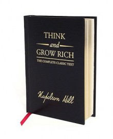 Think and Grow Rich Deluxe Edition - Napoleon Hill