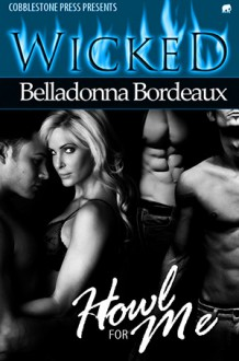 Howl for Me - Belladonna Bordeaux