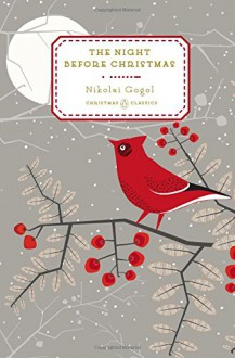 The Night Before Christmas - Nikolai Gogol, Anna Summers