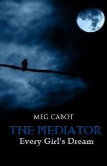 Every Girl's Dream - Meg Cabot