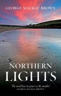 Northern Lights - George Mackay Brown