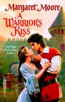 A Warrior's Kiss - Margaret Moore