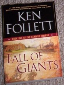 Fall of Giants (book one of the century trilogy) - Ken Follett