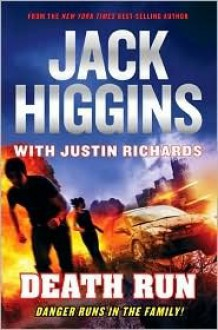 Death Run - Jack Higgins,Justin Richards