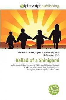 Ballad of a Shinigami - Agnes F. Vandome, John McBrewster, Sam B Miller II