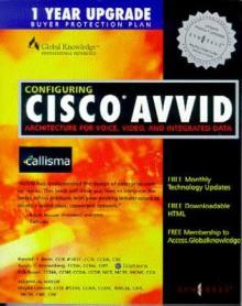 Configuring Cisco Avvid - Syngress Media Inc, Syngress